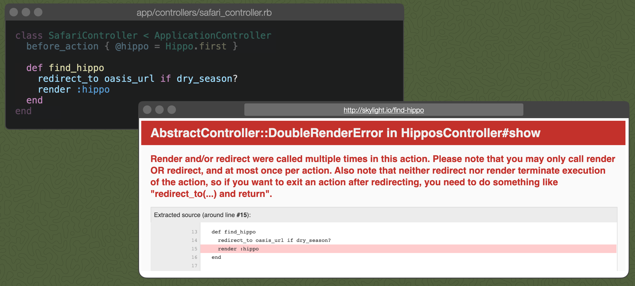 The find_hippo controller action with redirect_to oasis_url if dry_season? followed by render :hippo. Also, a screenshot of the Rails Double Render Error.