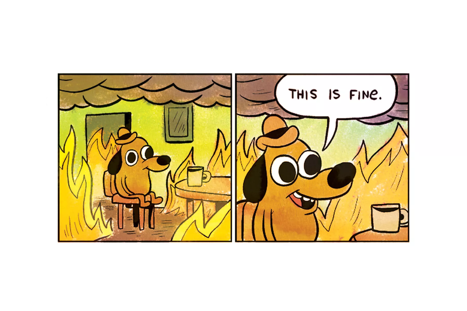 "The ""This is Fine"" meme"